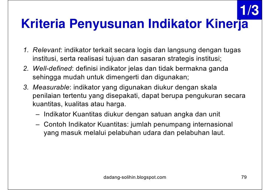 2/3Kriteria Penyusunan Indikator Kinerja    – Indikator Kualitas menggambarkan kondisi atau keadaan      tertentu yang ing...