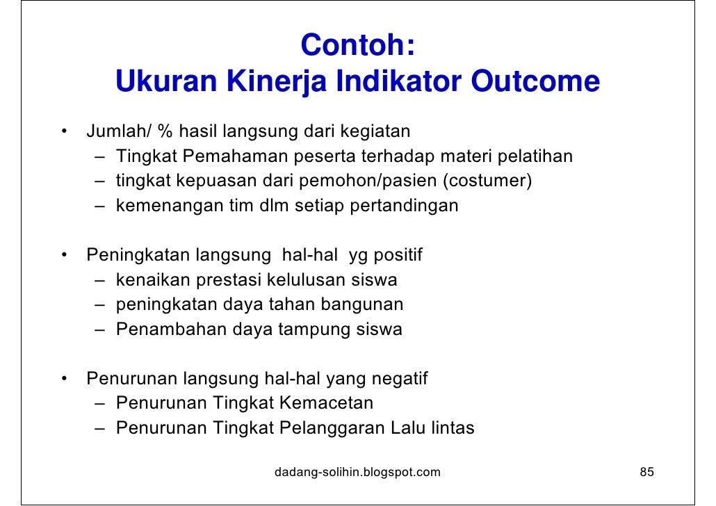 Menentukan Indikator Outcome 1/31. Indikator outcome mencerminkan indikator output   terpenting                           ...