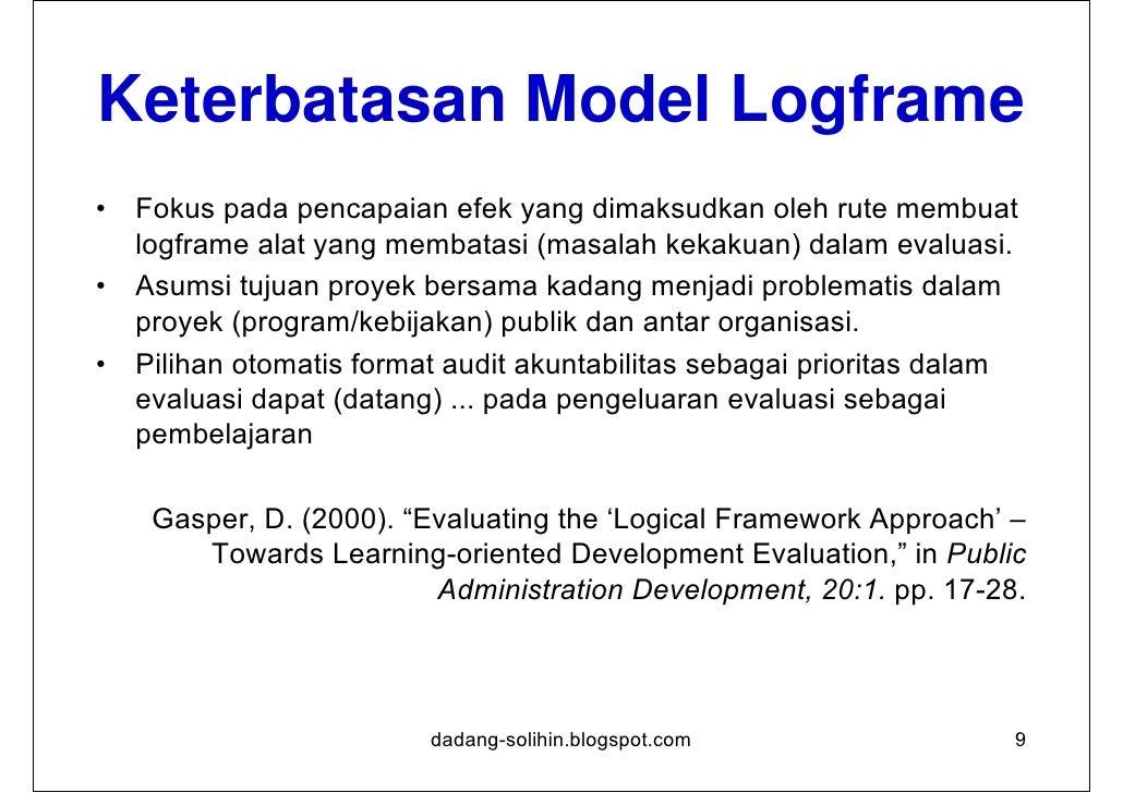 1/2       Kegunaan Model LogikModel logik adalah inti dari:1. Perencanaan: berfungsi sebagai landasan kerja dan proses bag...