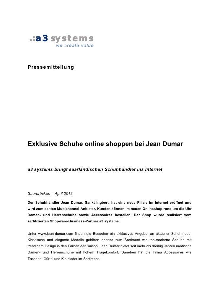 PressemitteilungExklusive Schuhe online shoppen bei Jean Dumara3 systems bringt saarländischen Schuhhändler ins InternetSa...