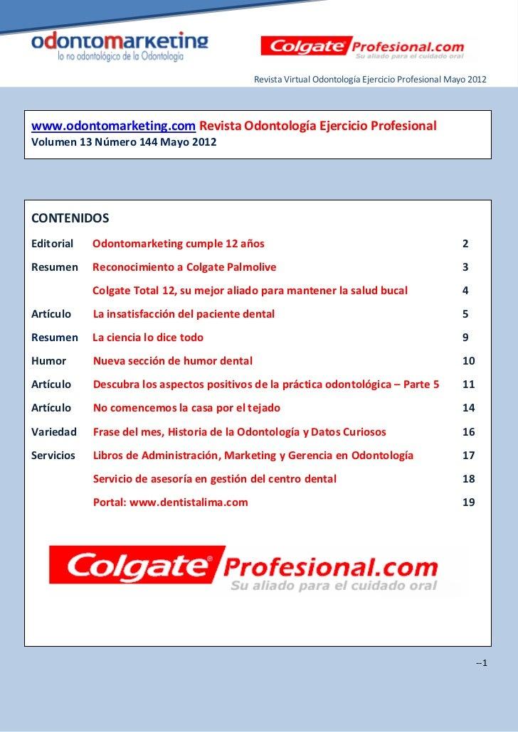 Revista Virtual Odontología Ejercicio Profesional Mayo 2012www.odontomarketing.com Revista Odontología Ejercicio Profesion...