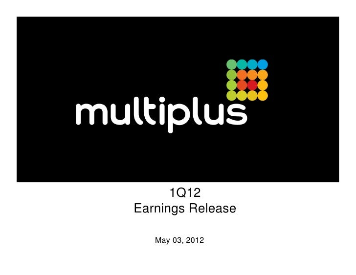 1Q12Earnings Release   May 03, 2012
