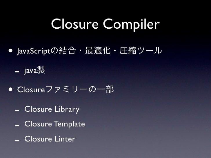 Google Closure Compiler Slide 3