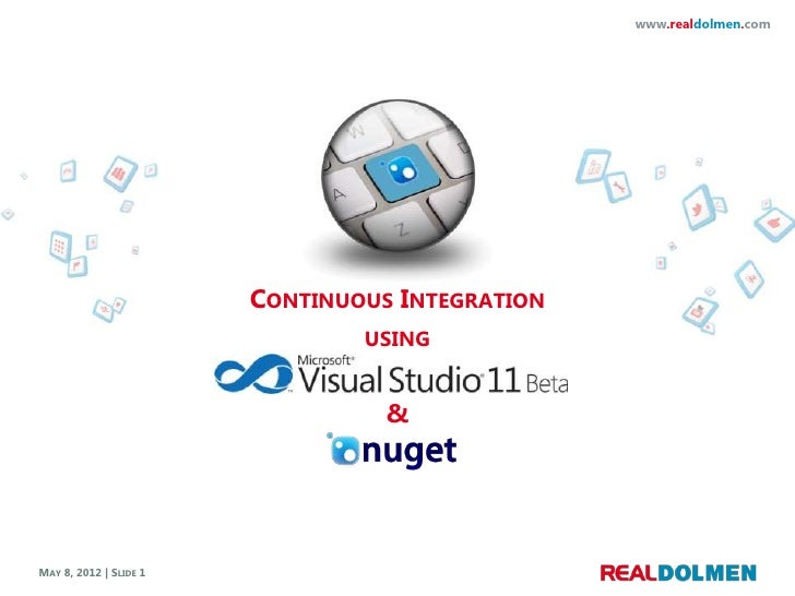 www.realdolmen.com                        CONTINUOUS INTEGRATION                                USING                     ...