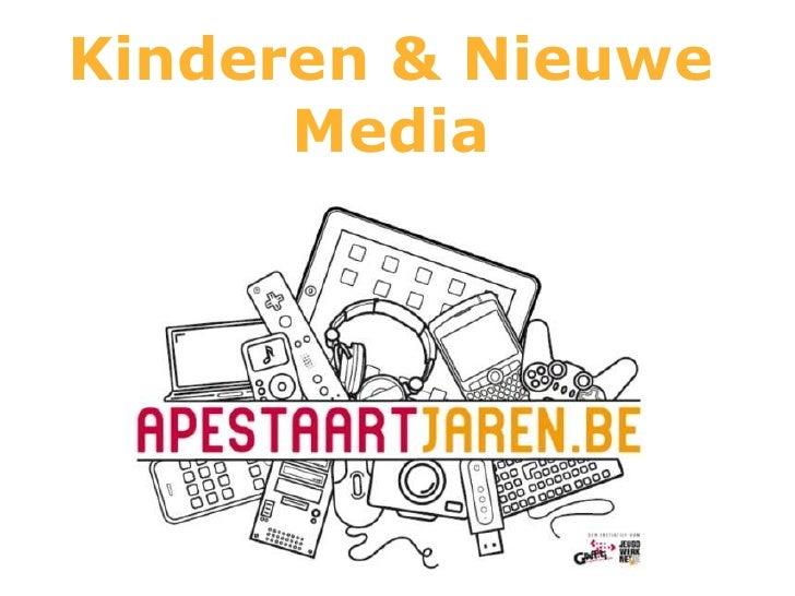 Kinderen & Nieuwe      Media