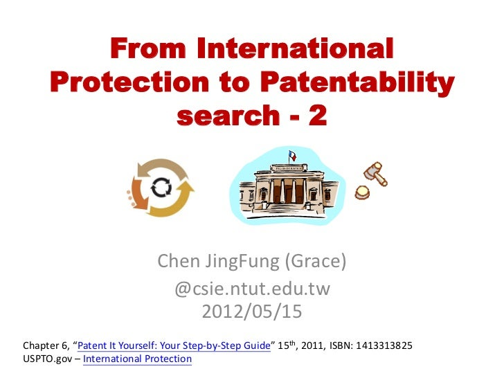 From International     Protection to Patentability             search - 2                             Chen JingFung (Grace...