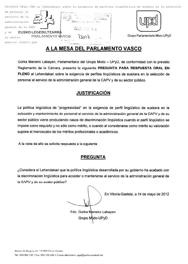 20120514 UPyD. PRO al lehendakari sobre la exigencia de perfiles lingüísticos de euskera en la selecciónde personal alserv...