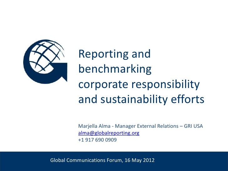Reporting and                        benchmarking                        corporate responsibility                        a...