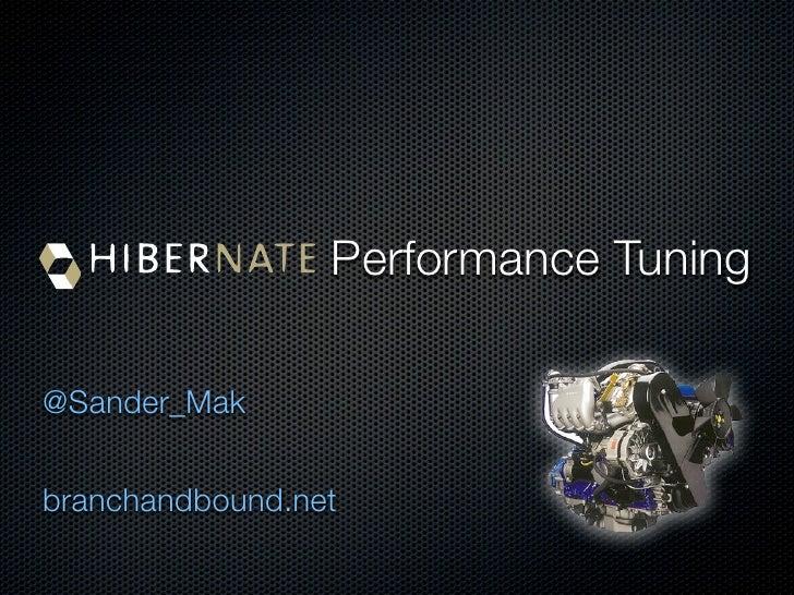 Performance Tuning@Sander_Makbranchandbound.net