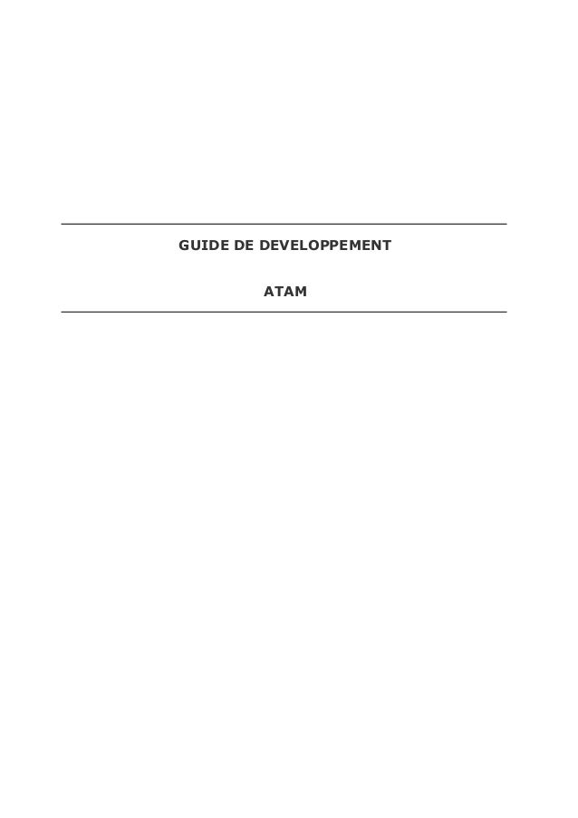 GUIDE DE DEVELOPPEMENT ATAM