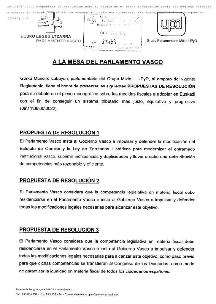 20120528 UPyD. Propuestas de Resolución para su debate en el pleno monográfico sobre las medidas fiscalesa adoptar en Eusk...
