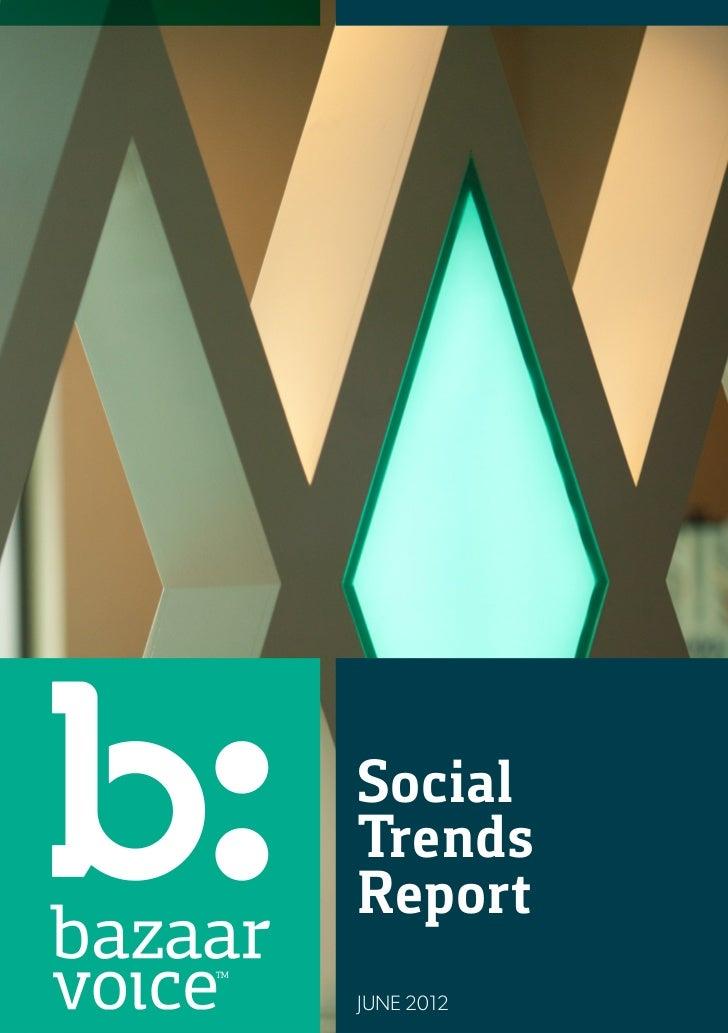 SocialTrendsReportJUNE 2012