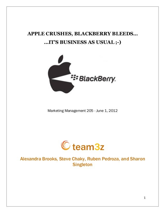 APPLE CRUSHES, BLACKBERRY BLEEDS…             …IT'S BUSINESS AS USUAL ;-)                                  	              ...