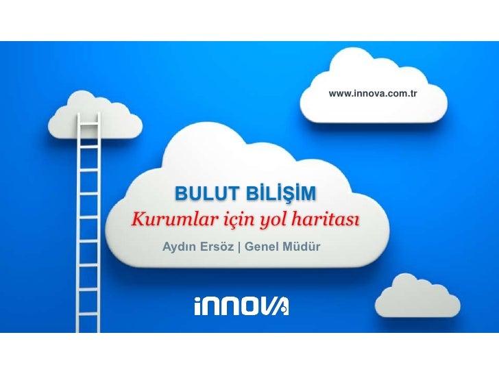 İnnova Bilişim Çözümleri   1                                                                 www.innova.com.tr            ...