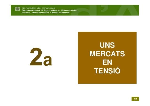 UNS    MERCATSa      EN     TENSIÓ              12