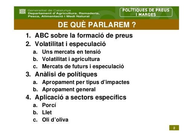 POLÍTIQUES DE PREUS                                         I MARGES           DE QUÈ PARLAREM ?1. ABC sobre la formació d...