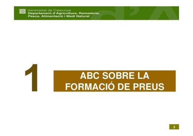 ABC SOBRE LAFORMACIÓ DE PREUS                    3