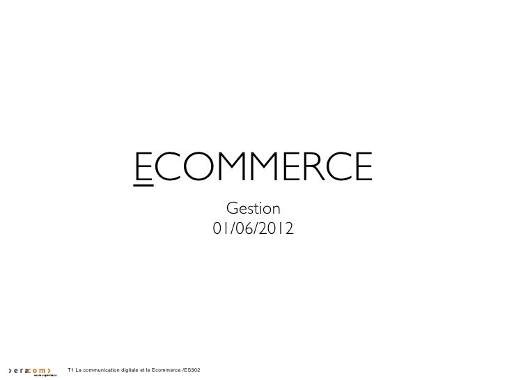 ECOMMERCE                                                       Gestion                                                   ...