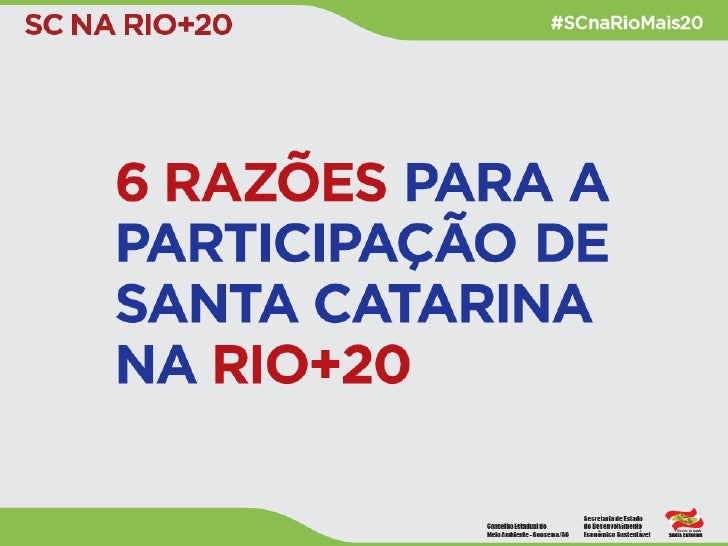Por que Santa Catarina participará da Rio+20?