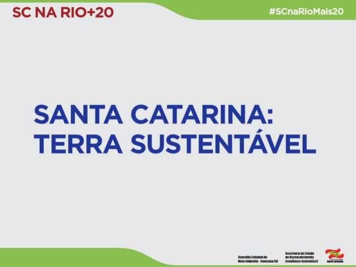 Santa Catarina: Terra Sustentável