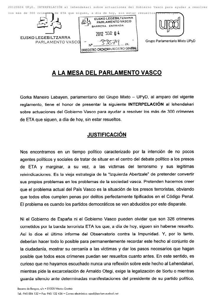 20120604 UPyD. INTERPELACIÓN al lehendakari sobre actuaciones del Gobierno Vasco para ayudar a resolverlos más de 300 crím...
