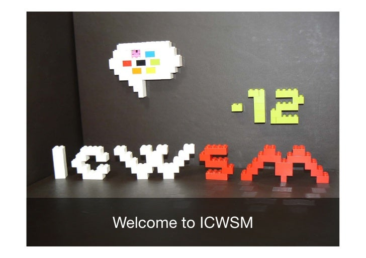Welcome to ICWSM!