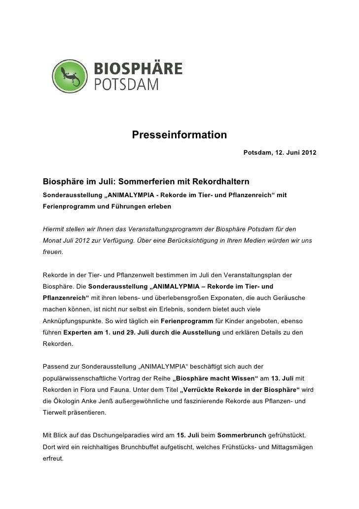Presseinformation                                                                     Potsdam, 12. Juni 2012Biosphäre im J...