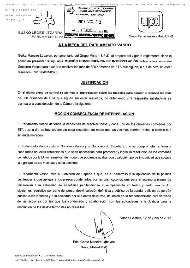 20120612 UPyD. MCI sobre actuaciones del Gobierno Vasco para ayudar a resolver los más de 300 crímenes deETA que siguen si...