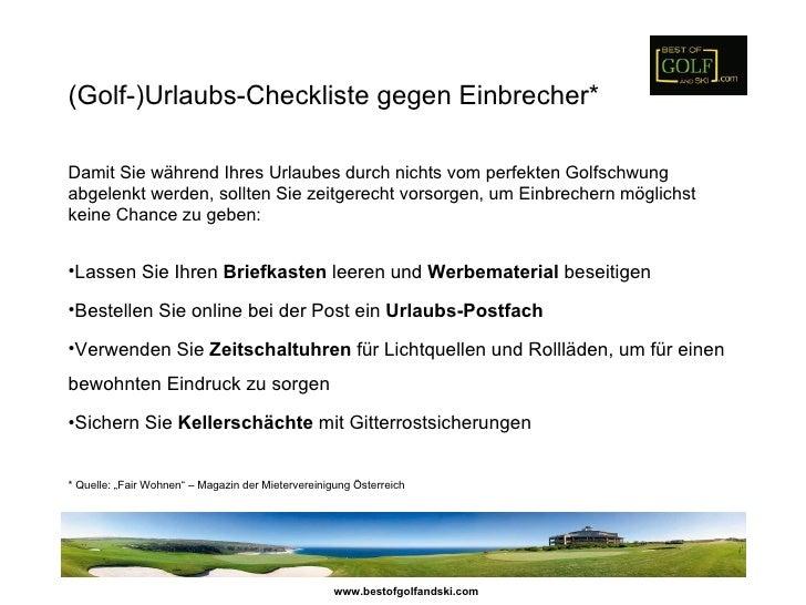 (Golf-)Urlaubs-Checkliste gegen Einbrecher*Damit Sie während Ihres Urlaubes durch nichts vom perfekten Golfschwungabgelenk...