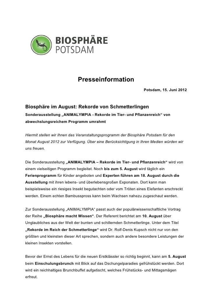 Presseinformation                                                                   Potsdam, 15. Juni 2012Biosphäre im Aug...