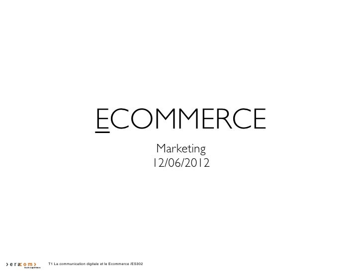 ECOMMERCE                                                       Marketing                                                 ...
