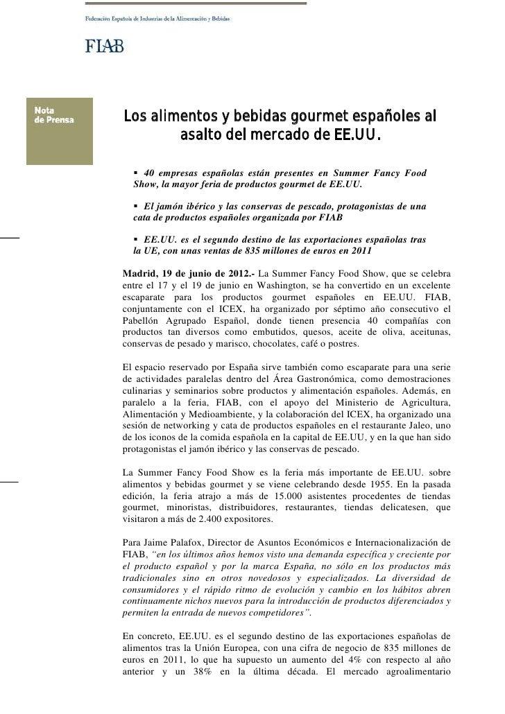 Los alimentos y bebidas gourmet españoles al        asalto del mercado de EE.UU.   40 empresas españolas están presentes ...