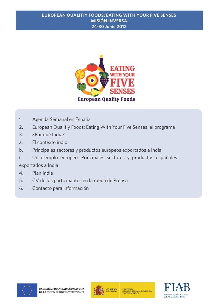 EUROPEAN QUALITIY FOODS: EATING WITH YOUR FIVE SENSES                             MISIÓN INVERSA                          ...