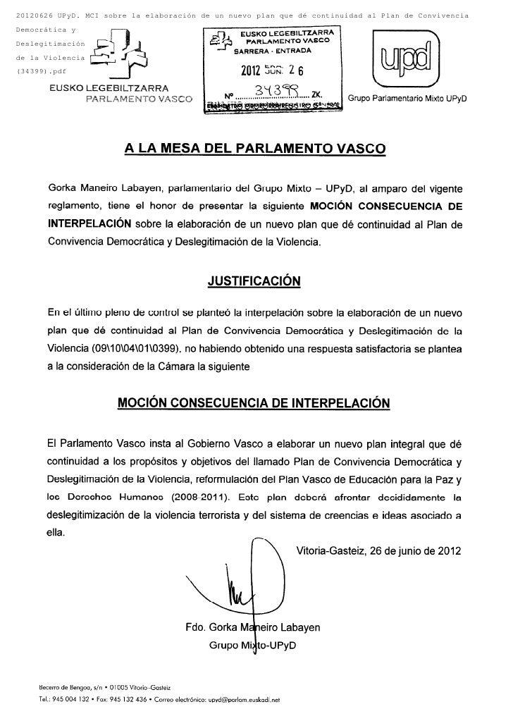 20120626 UPyD. MCI sobre la elaboración de un nuevo plan que dé continuidad al Plan de ConvivenciaDemocrática yDeslegitima...