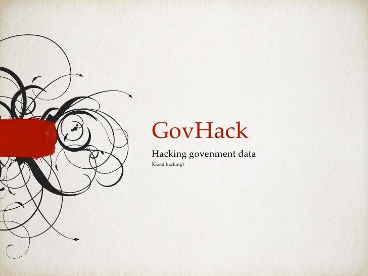GovHackHacking govenment data(Good hacking)