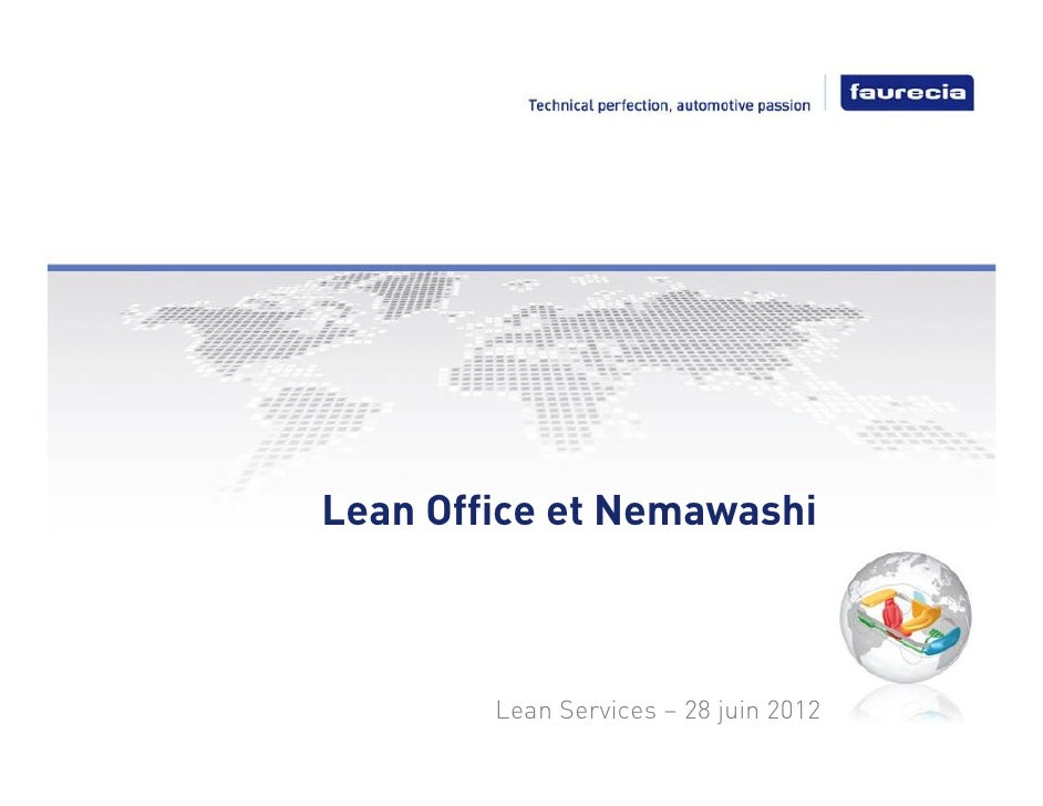 Lean Office et Nemawashi        Lean Services – 28 juin 2012