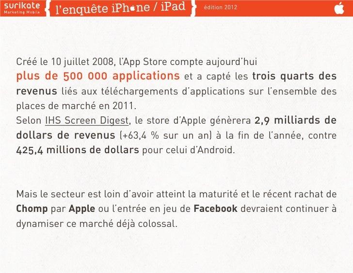 édition 2012Créé le 10 juillet 2008, l'App Store compte aujourd'huiplus de 500 000 applications et a capté les trois quart...