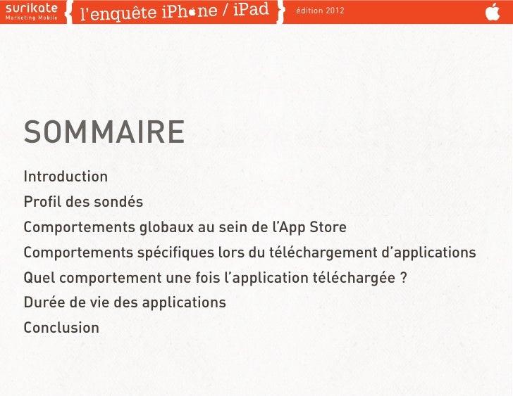 édition 2012SOMMAIREIntroductionProfil des sondésComportements globaux au sein de l'App StoreComportements spécifiques lors ...