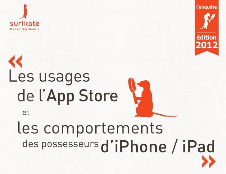 l'enquête                             édition                             2012Les usages de l'App Store et les comportemen...