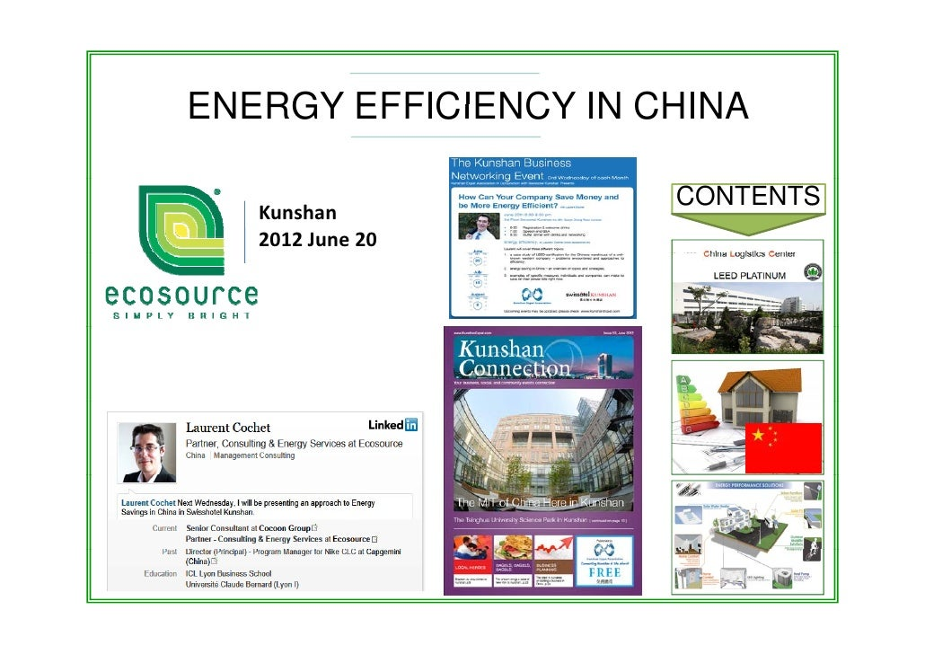 ENERGY EFFICIENCY IN CHINA                      CONTENTS   Kunshan   2012 June 20