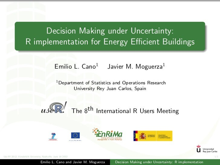 Decision Making under Uncertainty:                    R implementation for Energy Efficient Buildings                       ...