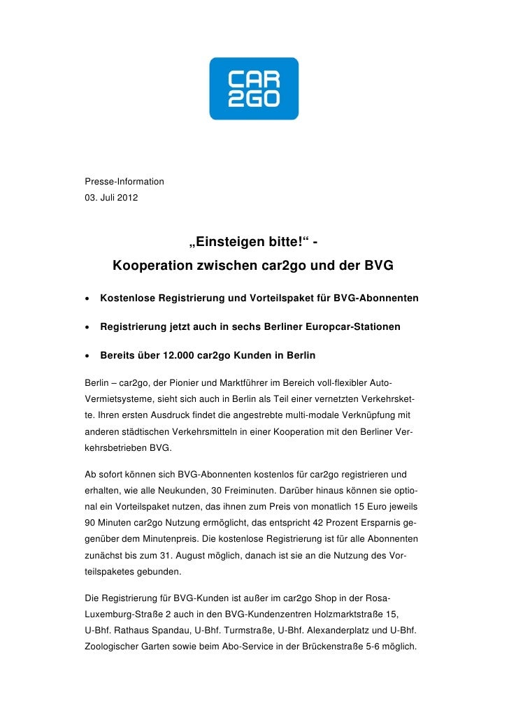 """Presse-Information03. Juli 2012                         """"Einsteigen bitte!"""" -      Kooperation zwischen car2go und der BVG..."""