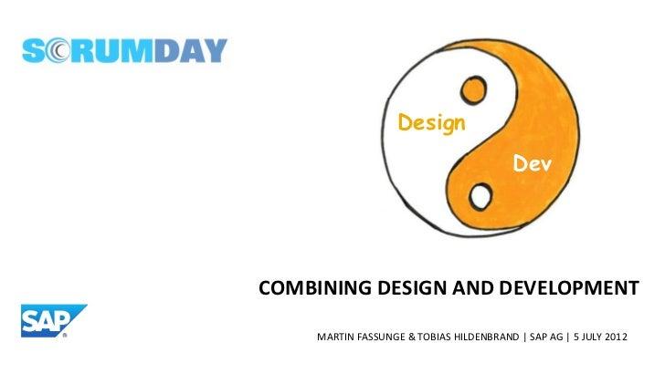 Design                                         DevCOMBINING DESIGN AND DEVELOPMENT    MARTIN FASSUNGE & TOBIAS HILDENBRAND...