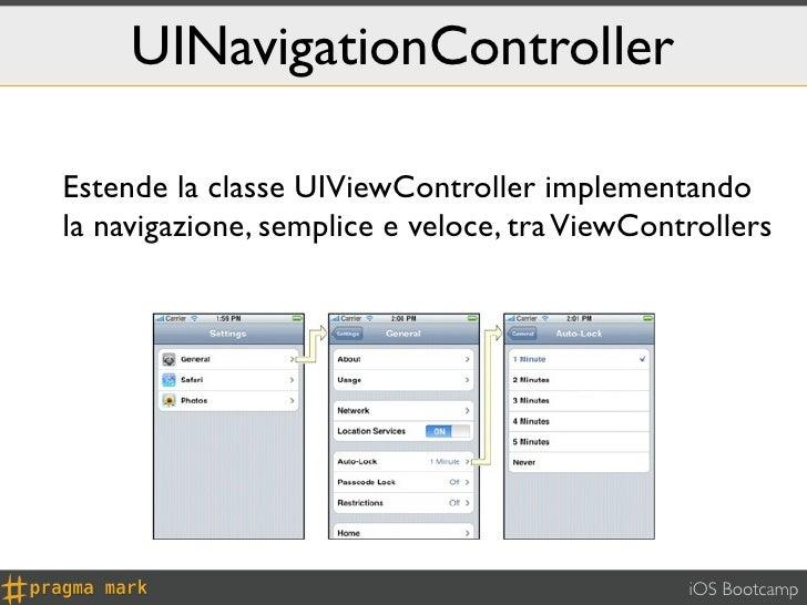 UINavigationControllerEstende la classe UIViewController implementandola navigazione, semplice e veloce, tra ViewControlle...