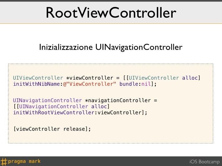 RootViewController        Inizializzazione UINavigationControllerUIViewController *viewController = [[UIViewController all...