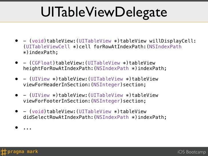 UITableViewDelegate•   - (void)tableView:(UITableView *)tableView willDisplayCell:    (UITableViewCell *)cell forRowAtInde...