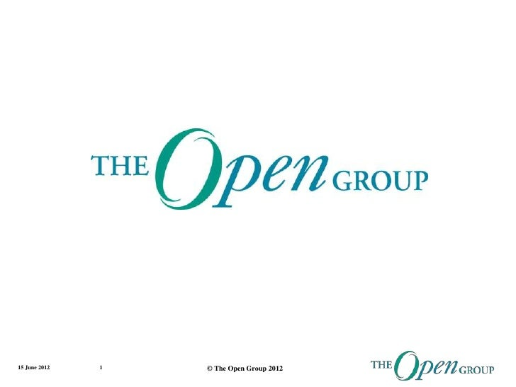15 June 2012   1   © The Open Group 2012