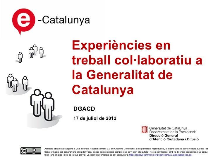 Experiències en                         treball col·laboratiu a                         la Generalitat de                 ...