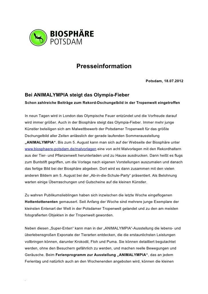Presseinformation                                                                      Potsdam, 18.07.2012Bei ANIMALYMPIA ...