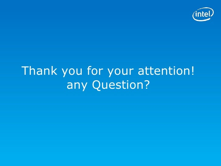 Thank you for your attention!       any Question?